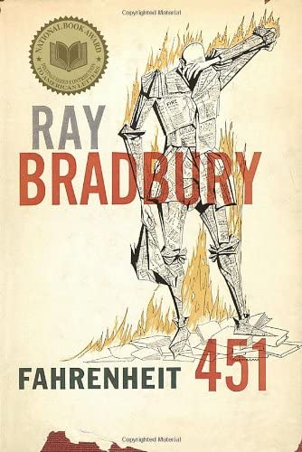 Fahrenheit 451  : the temperature at which book paper catches fire, and burns ...