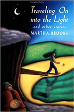 Traveling on into the light and other stories