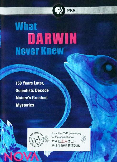 What Darwin never knew directed by John Rubin ... [et al.]