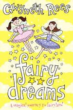 Fairy dreams  : a magical journey to fairyland