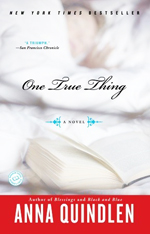 One true thing  : a novel