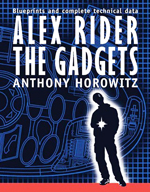 Alex Rider, the gadgets  : [blueprints and complete technical data]