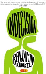Indecision  : a novel