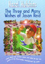 The Three and many wishes of Jason Reid