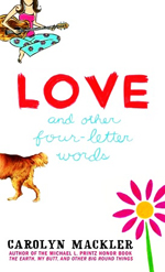 Love and other four-letter words.
