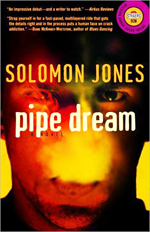 Pipe dream  : a novel