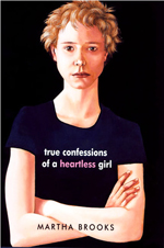 True confessions of a heartless girl  : a novel