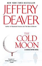The cold moon  : a Lincoln Rhyme novel