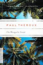 The Mosquito Coast : a novel
