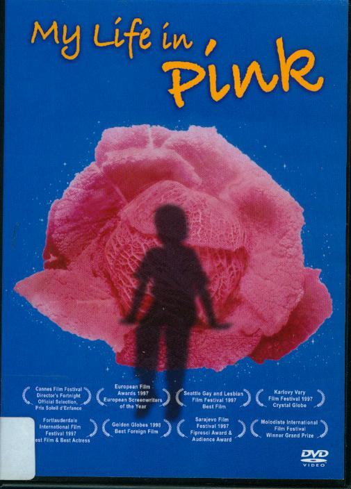 玫瑰少年[保護級:其他] : My life in pinkMa vie en rose