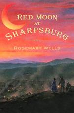 Red moon at Sharpsburg : a novel