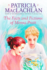 The Facts and Fictions of Minna Pratt  : Patricia MacLachlan
