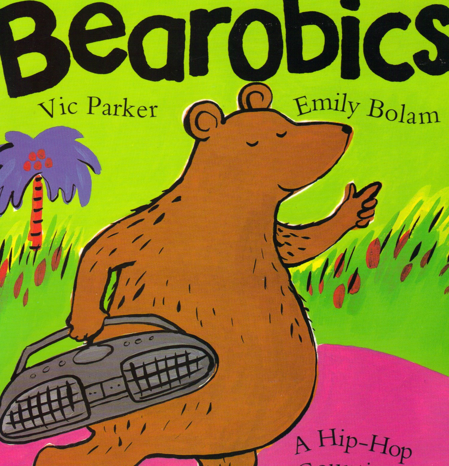 Bearobics  : a hip-hop counting story