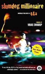 Slumdog millionaire  : a novel