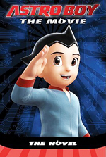 Astro Boy  : the novel