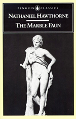 The marble faun  : or, The romance of Monte Beni