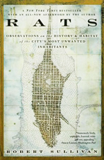 Rats : observations on the history and habitat of the city