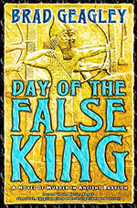 Day of the false king  : a novel of murder in ancient Iraq