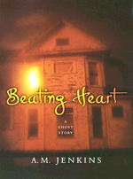 Beating heart  : a ghost story