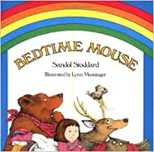 Bedtime mouse