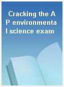 Cracking the AP environmental science exam
