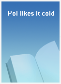 Pol likes it cold