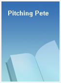 Pitching Pete