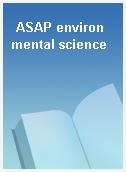ASAP environmental science