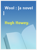 Wool : [a novel]