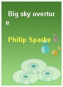 Big sky overture