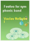 Festivo for symphonic band