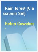 Rain forest (Classroom Set)