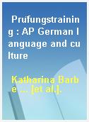 Prüfungstraining : AP German language and culture