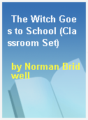 The Witch Goes to School (Classroom Set)
