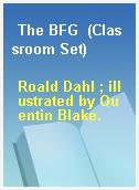 The BFG  (Classroom Set)