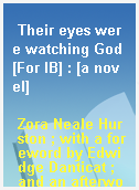 Their eyes were watching God [For IB] : [a novel]