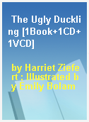 The Ugly Duckling [1Book+1CD+1VCD]