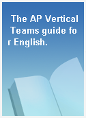 The AP Vertical Teams guide for English.